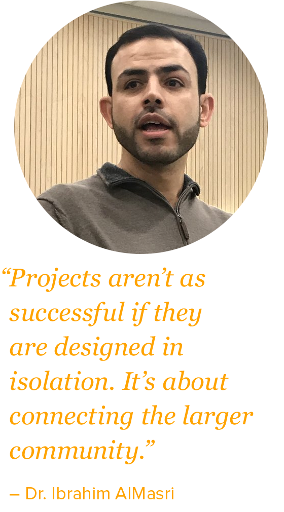 """projects aren't as successful if they are designed in isolation. It's about connecting the larger community."""